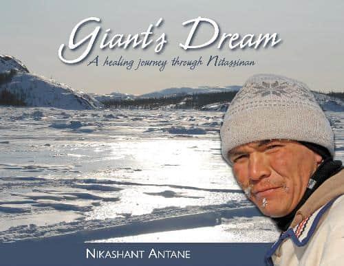 Giant's Dream: A healing journey through Nitassinan