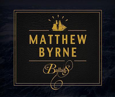 Matthew Byrne | Ballads
