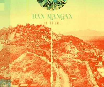 Dan Mangan | Oh Fortune