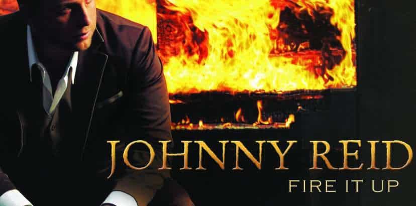 Johnny Reid | Fire It Up
