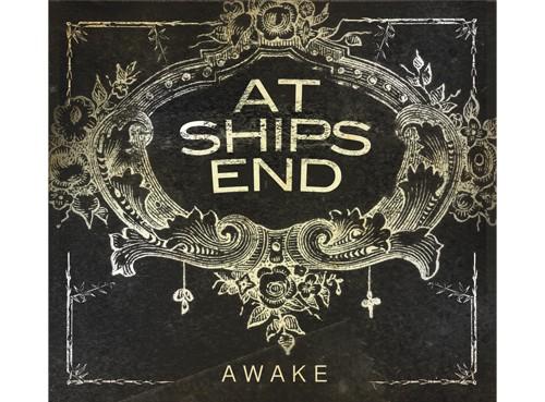 At Ships End / Awake